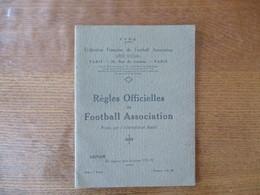REGLES OFFICIELLES DU FOOTBALL ASSOCIATION FIXEES PAR L'INTERNATIONAL BOARD SAISON 1931-32 - Livres
