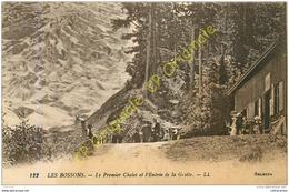 74.  LES BOSSONS . Le Premier Chalet Et L'Entrée De La Grotte . - Chamonix-Mont-Blanc