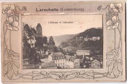 Larochette - Château Et Gibraltar - & System Card - Larochette
