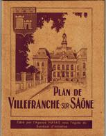 PLAN DE VILLEFRANCHE SUR SAONE 1953 Avec Liste Des Rues, Bonnes Adresses, Nombreuses Publicités édité Par L'Agence HAVAS - Dépliants Touristiques