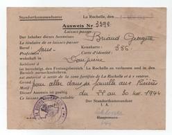 Laissez-passer ( Ausweis) Allemand N°3392 - De La Rochelle à Dompierre-sur-Mer . - Bon état - - Titres De Transport