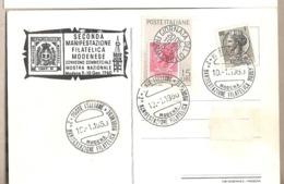 Italia - Cartolina Con Annullo Speciale: 2° Manifestazione Filatelica Modenese - Modena - 1960 - 6. 1946-.. Repubblica