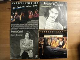 FRANCIS CABREL. LOT DE QUATRE 45 TOURS. 1980 / 1986 CBS 8996 / 8667 / A6647 / 650291 7. JE PENSE ENCORE A TOI / LE PETI - Vinyl Records