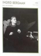 Ingrid BERGMAN (Les Enchaînés) (1946) Heure Du Thé - Fiche Portrait Star Cinéma - Filmogr Photo Collection Edito Service - Photos