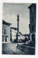 Lucca - Madonna Dello Stellare - Viaggiata Nel 1918 - (FDC21020) - Lucca