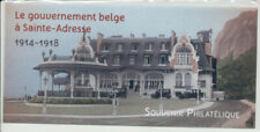 Souvenir Philatélique  Le Gouvernement Belge à Sainte Adresse     Sous Blister - Blocs Souvenir