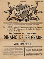 BULLETIN DE LIAISON H.B.C. VILLEFRANCHE (Handball Club Caladois) N°2 Décembre 1955 Dinamo Belgrade Contre Villefranche - Handball
