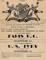 BULLETIN DE LIAISON H.B.C. VILLEFRANCHE (Handball Club Caladois) N°4 Janvier 1957 PARIS U.C. Et U.S. IVRY / Villefranche - Handball