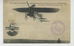 AVIATION - PORT AVIATION - Grande Quinzaine De Paris Du 3 Au 17 Octobre 1909 - L'Aéroplane BLÉRIOT En Plein Vol - ....-1914: Précurseurs