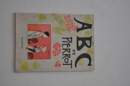 ABC DE PIERROT édition HACHETTE 1939 - 0-6 Years Old