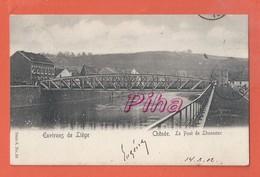 Environs De LIEGE  -  CHENEE   - Le Pont De Lonneux -  1902 - Liege