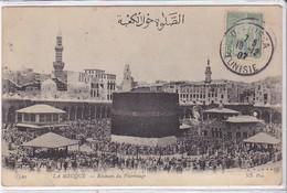 CPA Arabie Saoudite La Mecque Pelerinage - Arabie Saoudite