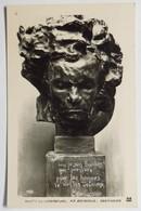 """C. P. A. : BEETHOVEN : Sculpture De BOURDELLE """" Moi Je Suis Bacchus Qui Pressure...."""" - Chanteurs & Musiciens"""