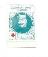 Vignette Général D'URBAL Dames Françaises Croix Rouge Bien 32 X 25 Mm 2 Scans - Commemorative Labels