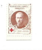Vignette Général HELY D'OISSEL Dames Françaises Croix Rouge Bien 32 X 25 Mm 2 Scans - Commemorative Labels