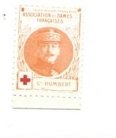 Vignette Général HUMBERT Dames Françaises Croix Rouge Bien 32 X 25 Mm 2 Scans - Commemorative Labels