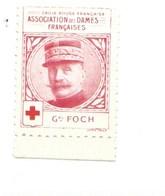 Vignette Général FOCH Dames Françaises Croix Rouge Bien 32 X 25 Mm 2 Scans - Commemorative Labels