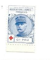 Vignette Général PAU Dames Françaises Croix Rouge Bien 32 X 25 Mm 2 Scans - Commemorative Labels