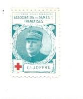 Vignette Général JOFFRE Dames Françaises Croix Rouge Bien 32 X 25 Mm 2 Scans - Commemorative Labels