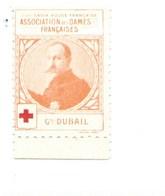 Vignette Général DUBAIL Dames Françaises Croix Rouge Bien 32 X 25 Mm 2 Scans - Commemorative Labels