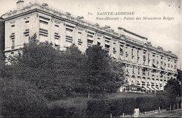 1915: FRANCE: LE HAVRE (SPECIAL): Ste.-ADRESSE:NICE-HAVRAIS: Palais Des Ministères Belges. La Belgique En France ... - Weltkrieg 1914-18