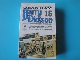 Harry Dickson N° 15 Jean Ray Marabout  Bon Etat+ - Fantastici