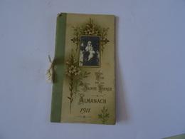 ALMANACH 1911 RELIGION VIE DE LA SAINTE VIERGE  TBE - Small : 1901-20