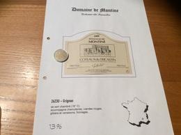 Étiquette De Vin 1999 «COTEAUX Du TRICASTIN - DOMAINE DE MONTINE - GAEC DE LA GRANDE TUILIERE - GRIGNAN (26)» - Côtes Du Rhône