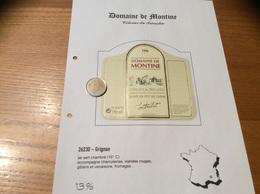 Étiquette De Vin 1996 «COTEAUX Du TRICASTIN -DOMAINE DE MONTINE -ÉLEVÉ EN FÛT DE CHÊNE-LA GRANDE TUILIERE -GRIGNAN (26)» - Côtes Du Rhône