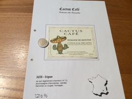 Étiquette De Vin «COTEAUX Du TRICASTIN -DOMAINE DE MONTINE - CACTUS CAFÉ - LA GRANDE TUILIERE -GRIGNAN (26)» - Côtes Du Rhône