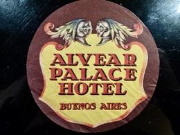 Etiquette HOTEL Vintage _ ALVEAR PALACE _ BUENOS AIRES _ ARGENTINE - Etiquettes D'hotels