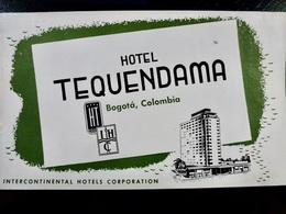 Etiquette HOTEL Vintage _ Hotel TEQUENDAMA _ BOGOTA _ COLOMBIE ** HOTEL De PABLO ESCOBAR ** - Etiquettes D'hotels