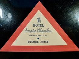 Etiquette HOTEL Vintage _ Hotel EMPIRE CHAMBERS _ BUENOS AIRES _ ARGENTINE - Etiquettes D'hotels