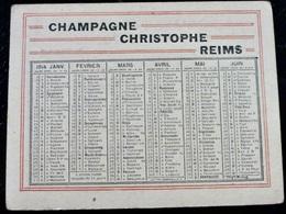 CALENDRIER Petit Format _ 1914 _ CHAMPAGNE CHRISTOPHE à REIMS - Calendarios