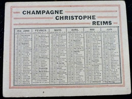 CALENDRIER Petit Format _ 1914 _ CHAMPAGNE CHRISTOPHE à REIMS - Calendriers
