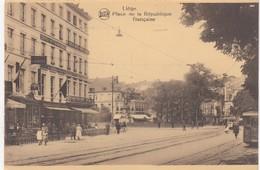 LIEGE / PLACE DE LA REPUBLIQUE FRANCAISE  / TRAM / TRAMWAYS - Lüttich