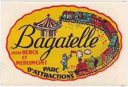 Ancienne Décalcomanie / Bagatelle Parc D'Attrations Entre BERCK Et MERLIMONT / Manège, Train - Vieux Papiers