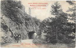GERARDMER : TUNNEL SUR LA ROUTE - Gerardmer