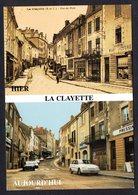 LA CLAYETTE ( 71 Saône Et Loire ) Rue Du Pont - Hier Et Aujourd'hui - Voitures - Francia