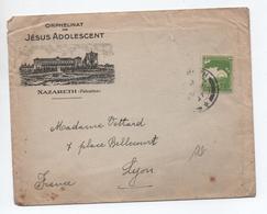 ENVELOPPE De L'ORPHELINAT DE JESUS ADOLESCENT à NAZARETH (PALESTINE) Pour LYON - Palestine