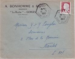 FRANCE - Lettre - Enveloppe Publicitaire Bonhomme Et Fils 44 Gorges Pour Nantes - Cachet Hexagonal Type E7 - 1962 - France