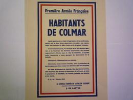 2020 - 4867  AFFICHETTE Destinée Aux Habitants De COLMAR Signée DE LATTRE DE TASSIGNY   1945  (format 32 X 24cm)   XXX - Militaria