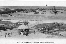 Ile De Noirmoutier. Le Port Et La Rade De L'Herbaudière. - Ile De Noirmoutier