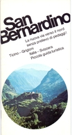Brochure Dépliant Faltblatt Folder - Toerisme Tourisme - San Bernardino - Ticino - Italia - Dépliants Touristiques