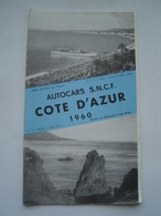 BROCHURE TOURISME 1960 : AUTOCARS SNCF / COTE D' AZUR - Dépliants Touristiques