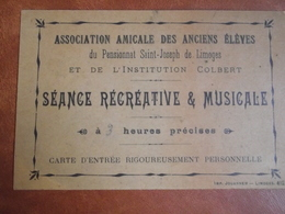 Limoges, Pensionnat Saint Joseph, Séance Récréative Et Musicale, Vers 1920, Carte D'entrée - Toegangskaarten