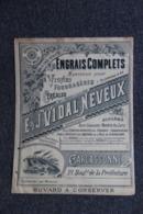 Superbe Buvard  Publicitaire Ancien : CARCASSONNE, E.J VIDAL NEVEUX : Engrais Complets Vignes , Fourragères - Agriculture