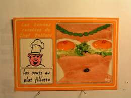 Humour - Recette - Les Bonnes Recettes Du Chef Paillard - Les Oeufs Au Plat Fillette - Humor
