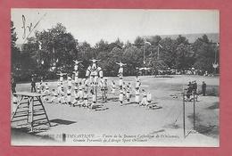 45 - Fête De Gymnastique. Orléans. Union De La Jeunesse Catholique De L'Orléanais : Grande Pyramide De L'Arago - Manifestations