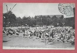 45 - Fête De Gymnastique. Orléans. Union De La Jeunesse Catholique De L'Orléanais: Salut Au Drapeau. Parfait état, écri - Manifestations
